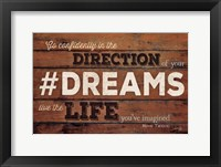 #DREAMS - Live the Life Framed Print