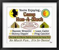 Framed Camp Run-a-Muck