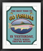Framed Best Time To Go Fishing