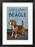 Life is Better with a Beagle Framed Print