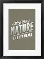 Framed Keep Close Nature