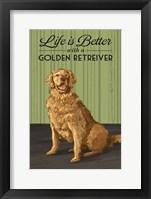 Life is Better  with a Golden Retriever Framed Print