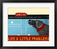 Life's Little Problems Banner Framed Print