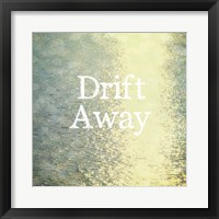 Framed Drift Away