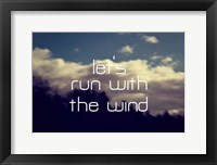 Framed Run With The Wind
