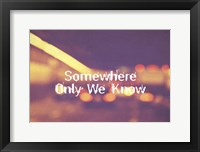 Somewhere Only We Know II Framed Print
