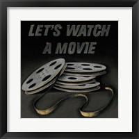 Lets Watch a Movie Framed Print