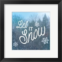 Let it Snow I Framed Print