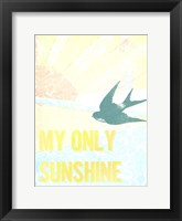 Framed My Only Sunshine II