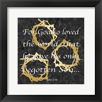 God So Loved Framed Print
