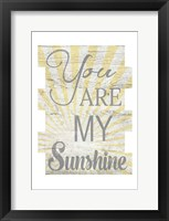 Framed You Are My Sunshine 2