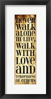 Never Walk Framed Print