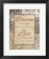 Dream Live Framed Print