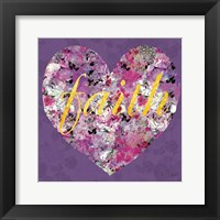 Fiath In Every Heart Framed Print