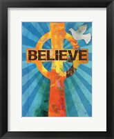Believe Confirmation 2 Framed Print