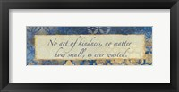 Acts Of Kindness Framed Print