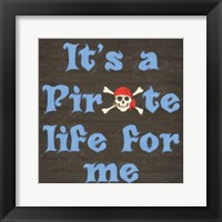 Framed Pirate Life