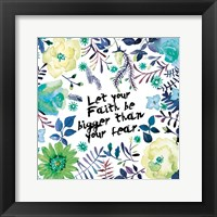 Floral Bigger Faith Framed Print