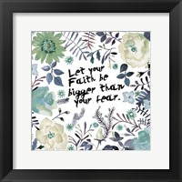 Bigger Than Fear Framed Print