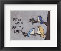 Framed Pray More