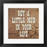Framed Little Mud
