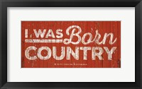 Framed Born Country