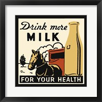 Framed Drink More Milk For Your Health