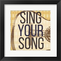Framed Sing Your Song