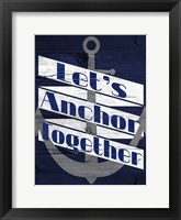 Let's Anchor II Framed Print