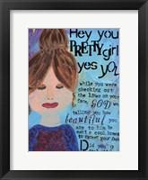 Framed Hey Pretty Girl