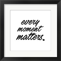 Framed Every Moment