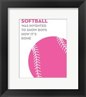 Framed Softball Quote - Pink on White
