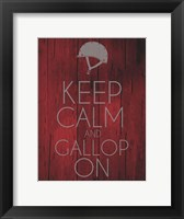 Framed Keep Calm and Gallop On - Red