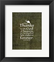 Framed Psalm 136:26, Give Thanks (Olive Border)