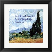 Framed Know God - Van Gogh Quote 1