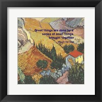 Framed Great Things -Van Gogh Quote 4