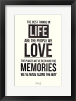 The Best Things In Life Framed Print