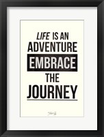 Embrace The Journey Framed Print