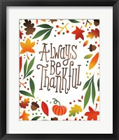Harvest Time Always Be Thankful Framed Print