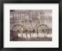 We're In This Together Framed Print