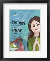 Framed Cherish The Friends Who Pray