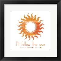 Follow The Sun Framed Print