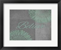 Framed Floral Believe 1