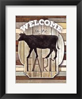 Welcome To The Farm Framed Print