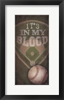 Framed Baseball - In My Blood