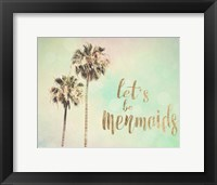 Framed Let's be Mermaids