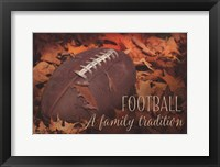 Framed Football a Family Tradition