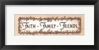 Framed Faith - Family - Friends