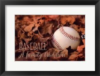 Framed Baseball - A Family Tradition