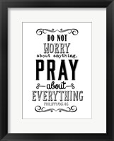 Framed Pray About Everything